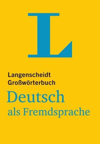 Langenscheidt_Grosswoerterbuch_Deutsch_als_Fremdsprache___fuer_Studium_und_Beruf.jpg