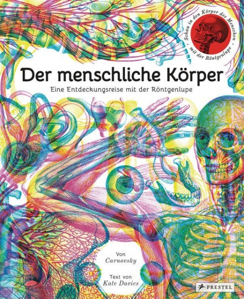 Der_menschliche_Koerper__Eine_Entdeckungsreise_mit_der_Roentgenlupe.jpg
